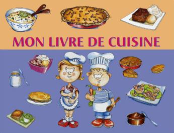 Rakotoarinoro illustrations pour enfants - Livre de cuisine traditionnelle francaise ...